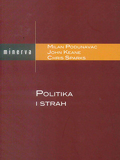 Politika i strah (Politics and Fear)