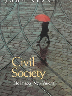 Civil Society: Old Images New Visions